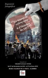 LA TRANSICIO VALENCIANA. exposición fotográfica.